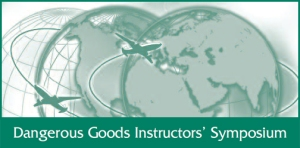 Dangerous Goods Instructors' Symposium